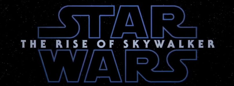 Rise of Skywalker: Star Wars Episode IX Trailer and Title Revealed